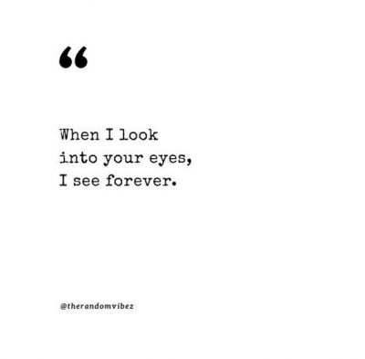 When I Look At You Quotes For Him