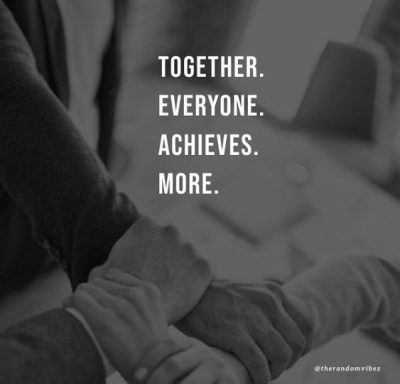 Working Together As A Team Quotes