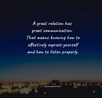 communication is the key to a good relationship quotes