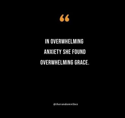 overwhelmed anxiety quotes