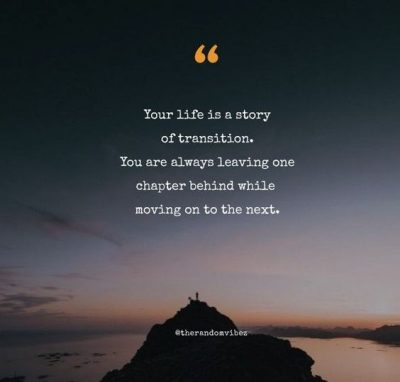 quote about transitions in life