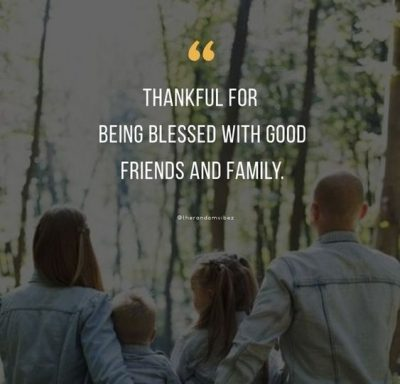 Blessed Friend Family Quotes