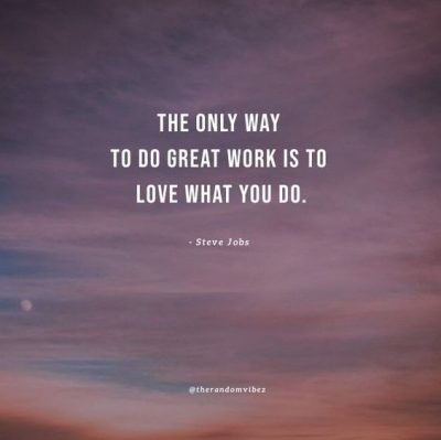 Do What You Love Quotes Steve Jobs