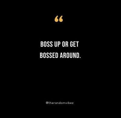 Hustle Boss Up Quotes