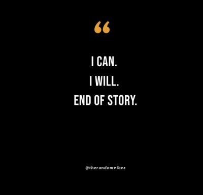 I Can And I Will Quote
