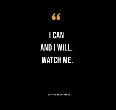 I Can And I Will Quotes Images