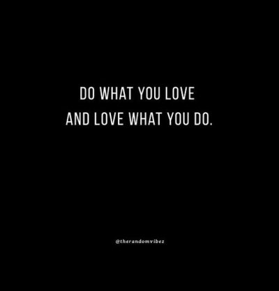 Inspirational Do What You Love Quote