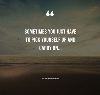 Pick Yourself Up Quotes
