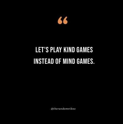 Playing Mind Games Quotes