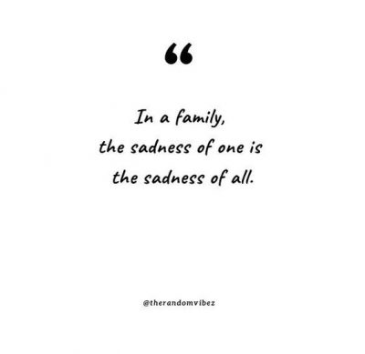 Sad Quotes For Family
