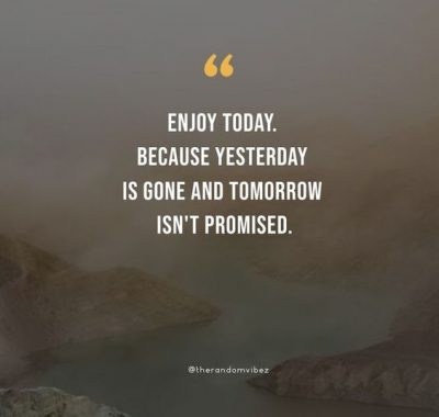 Tomorrow Is Not Promised Quotes Images