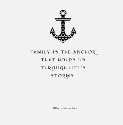 Anchor Quotes About Family
