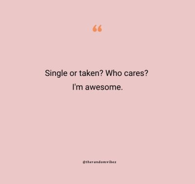 Being Single Quotes For Instagram