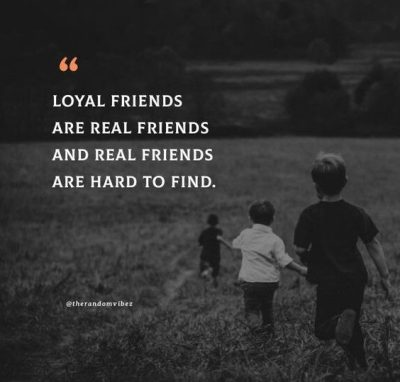 Best Friend Loyalty Quotes