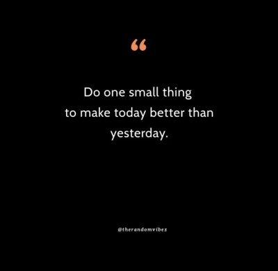 Better Than Yesterday Quotes Images