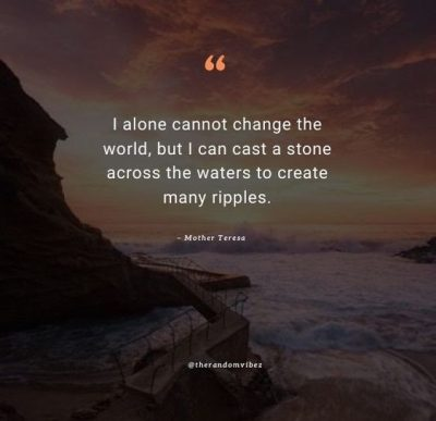 Mother Teresa Ripple Effect Quotes