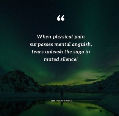 Suffering Physical Pain Quotes