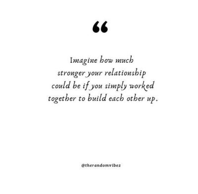 making relationships work quotes